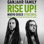 Rise Up! el nuevo disco de Ganjahr Family, disponible en descarga digital