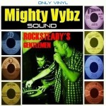 "MIX ACTUAL #121: MIGHTY VYBZ SOUND ""Rocksteady's Gentlemen"""