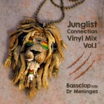 "MIX ACTUAL #128: BASSCLAP B2B DR. MENINGES ""Junglist Connection Vinyl Mix Vol.1"""