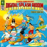 digital-splash-riddim-alameda-sound