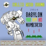 "MIX ACTUAL #130: COLLIE WEED SOUND ""Babylon your days are numbered 2014"""