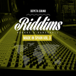 "MIX ACTUAL #135: DEPETA SOUND ""Riddims Made In Spain Vol.3″"