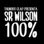Clip oficial 100% Señor Wilson y Thunder Clap