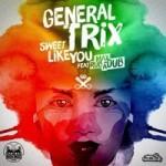 """Max Rubadub y General Trix nos presentan su nueva combinación """"Sweet Like You"""""""
