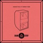 Tercera Edición del Dubcast de Dub Stuy, esta vez junto a Double Tiger de Tour De Force