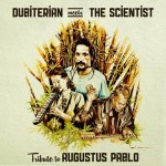 Dubiterian meets the Scientist, homenaje a Augustus Pablo