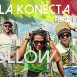 "La Konecta presenta ""Follow me"" con I Nesta"