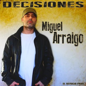 miguel arraigo-cover-decisiones