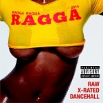 """Ragga Ragga Ragga""2014 recopilatorio de Dancehall de VP Records"