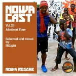 "MIX ACTUAL #141: Nowa Cloudcast vol.25 by HILIGHT SOUND ""Afrobeat Time"""