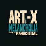 """""""Melancholia"""" es el nuevo tune de Art-X junto a Manu Digital"""