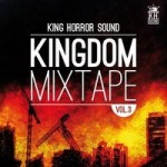 "MIX ACTUAL #150: KING HORROR SOUND ""Kingdom Mixtape Vol. III"""