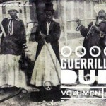 "MIX ACTUAL #148: COMANDO DEL DUB ""Guerrilla Dub Vol I"""
