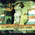 El Siervo y Oba Simba necesitan tu apoyo para editar su disco