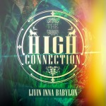 Livin inna Babylon es el primer EP de The High Connection