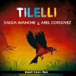 tilelli-dadda-wanche
