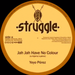 """Jah Jah Have No Colour"" es el nuevo tune de Yeyo Pérez para Bass Culture y Struggle"
