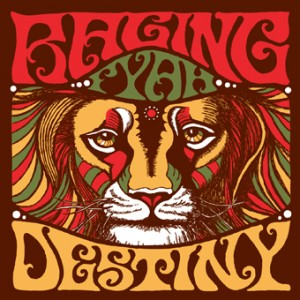 RAGING FYAH-DESTINY