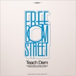 """Freedom Street y Sr. Wilson presentan """"Teach Dem"""""""