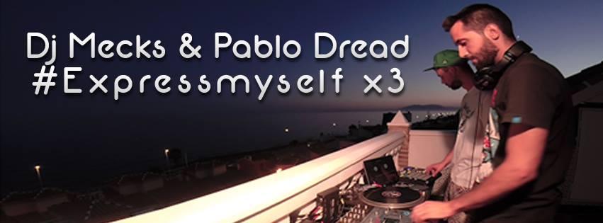 dj-mecks-xpress-myself-pablo-dread