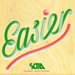 SOJA-easier
