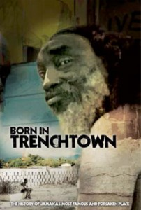 Born in Trenchtown. Trailer (Rototom Filme Festival)