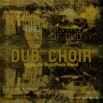 Dub Choir EP adelanto de lo nuevo de Suns of Dub & Ministry of Dub