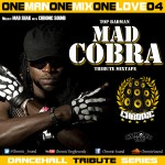 MIX ACTUAL #167: CHRONIC SOUND «One Man One Mix One Love Vol.4: Mad Cobra»