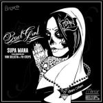 «Bad Gyal» es el nuevo EP de Supa Mana junto a El Fata, LMK y Mr. Samy