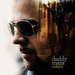 """""""Clásico"""" el nuevo disco de Daddy Maza, disponible"""