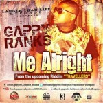 """Me alright"" nuevo sencillo de Gappy Ranks"