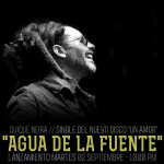 «Agua de la Fuente» primer adelanto de Un amor el nuevo álbum de Quique Neira