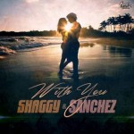 Shaggy & Sanchez nuevo Single