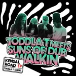 Toddla T Meets Suns Of Dub – «Walkin» adelanto del nuevo EP