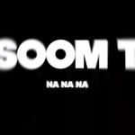 soom-t-na-na-na