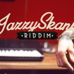 Jazzy Skank Riddim es el nuevo trabajo de Upskillz Records