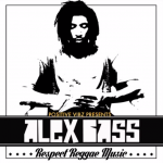 "Positive Vibz Productions presenta el nuevo trabajo de Alex Bass ""Respect Reggae Music"""
