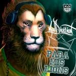 """Nuevo Álbum de MAD DIVISION – """"Para Mis Lions"""" en descarga gratuita"""