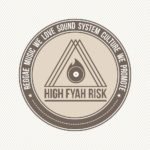 #RADIO: Nueva entrega de High Fyah Risk: Programa #120