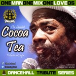"MIX ACTUAL #199: CHRONIC SOUND ""OneManOneMixOneLove Vol.5: Cocoa Tea"""