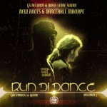 "MIX ACTUAL #209: River Stone Sound ""Run di Dance Vol.3"""