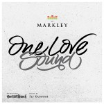 "MIX ACTUAL #200: Markley ""One Love Sound"""