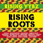 "MIX ACTUAL #213: Rising Vybz Sound ""Rising Roots Vol. 1"""