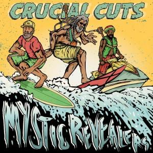 mystic revealers-crucial cuts