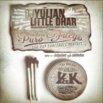 "MIX ACTUAL #217: Dj Yulian & Little Dhar ""Puro Fuego Mixtape"""