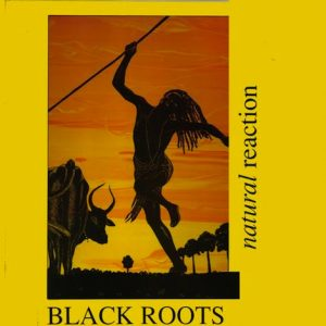 Nubian records reedita el Natural Reaction de Black Roots