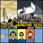 "Nuevo EP de Kingston Blues ""Crazy World"""