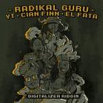 "Radikal Guru presenta en vinilo de 12″ el  ""Digitalizer Riddim con YT, Cian Finn y El Fata"