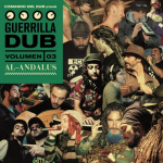 MIX ACTUAL #231: COMANDO DEL DUB «Guerrilla Dub Vol.3 Al Andalus»