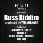 Buss Riddim es el nuevo One riddim producido por Uri Green para el sello Dadaras
